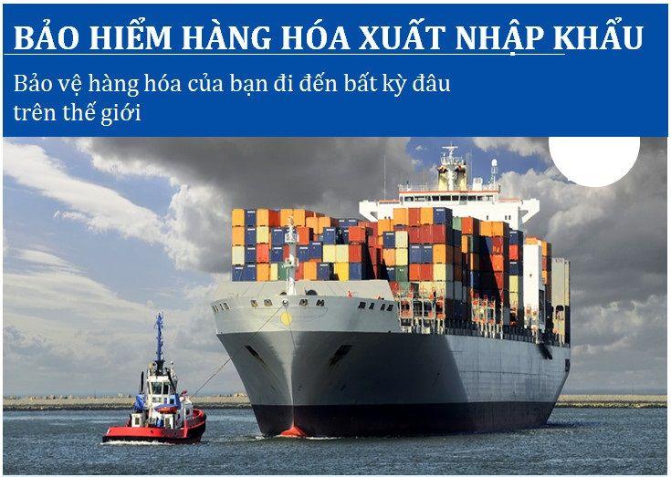 Bảo hiểm hàng hóa xuất – nhập khẩu